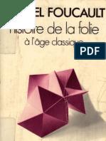 histoire de la folie à l'age classique M Foucault