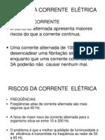 RISCOS DA CORRENTE  ELÉCTRICA