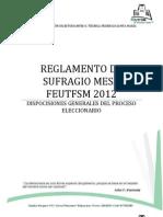 Reglamento de Sufragio Mesa Feutfsm 2012