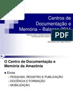 Centro de Documentação - Balaço 2011