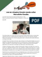 Juiz de Campina Grande manda Libertar Marcelinho Paraíba