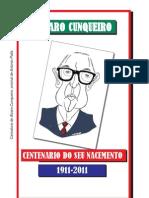 Exposición Álvaro Cunqueiro. Aniversario do seu nacemento (1911-2011)