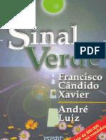 Sinal Verde - Andre Luiz - Chico Xavier
