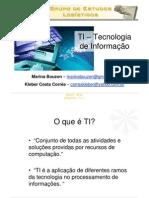 Tecnologia da Informação Aplicada a Logística