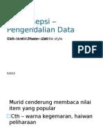 Miskonsepsi – Pengendalian Data