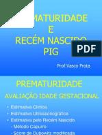 Aula 8 - Prematuridade e RN PIG - Prof[1]. Vasco Frota