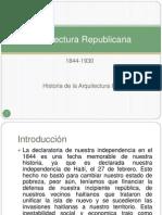 Arquitectura Republicana historia 3