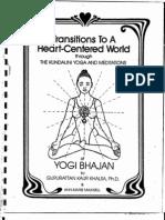 Transitions to a Heart Centred World Kundalini Yoga