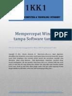 Mempercepat Kinerja Windows 7, Tanpa Software Tambahan