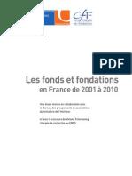 Les fonds et fondations en France de 2001 à 2010