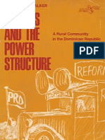 Polities and the Power Structure a Rural Community in the Dominican Republic; Malcolm T. Walker