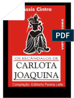 Os Escândalos de Carlota Joaquina - Francisco de Assis Cintra-www.LivrosGratis
