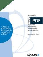 Ampliación y mejora de la captura de documentos en una entidad financiera para reducir los costes de procesamiento, 2010