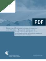 Vision pour l'Initiative canadienne de recherche dans l'Arctique – Évaluation des possibilités