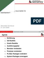 Alexander Kornbrust- Oracle Rootkits –eine neue Gefahr für Datenbanken?
