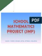 MTE 3102 (KURIKULUM PENDIDIKAN MATEMATIK) -School Mathematics Project (Smp)