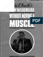 How to Exercise Without Moving Muscle