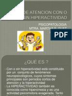 Deficit de Atencion Con o Sin Hiperactividad