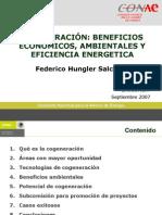 Cogeneracion (muy buena) COMISIÓN NACIONAL PARA EL AHORRO DE ENERGÍA Beneficios económicos, ambientales y eficiencia energética FEDERICO HUNGLER SALCEDA