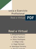O Real e O Virtual