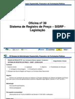 Oficina 39 Sistema de Registro de Precos SISRP Legislacao 2011