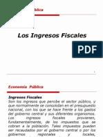 INGRESOS FISCALES