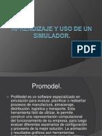 Aprendizaje y Uso de Un Simulador