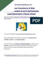 Come Una Consulenza Di Web Marketing Cambia Le Sorti Dell Azienda Lead Generation e Nuovi Clienti
