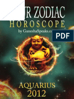 Your Zodiac Horoscope by GanehsaSpeaks.com Aquarius 2012