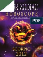 Your Zodiac Horoscope by GanehsaSpeaks.com - Scorpio 2012