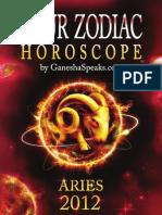 Your Zodiac Horoscope by GanehsaSpeaks.com - Aries 2012