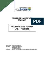 Factores de Forma Pico ITX y LPX