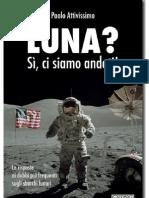 Luna¿ Si, ci siamo andati! - Paolo Attivissimo (edizione digitale v. 29.03.2011)