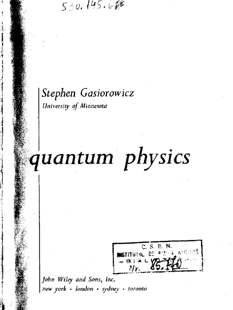 Solution manual to Quantum Physics 3rd edition by:Stephen Gasiorowicz