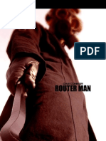 Router Man