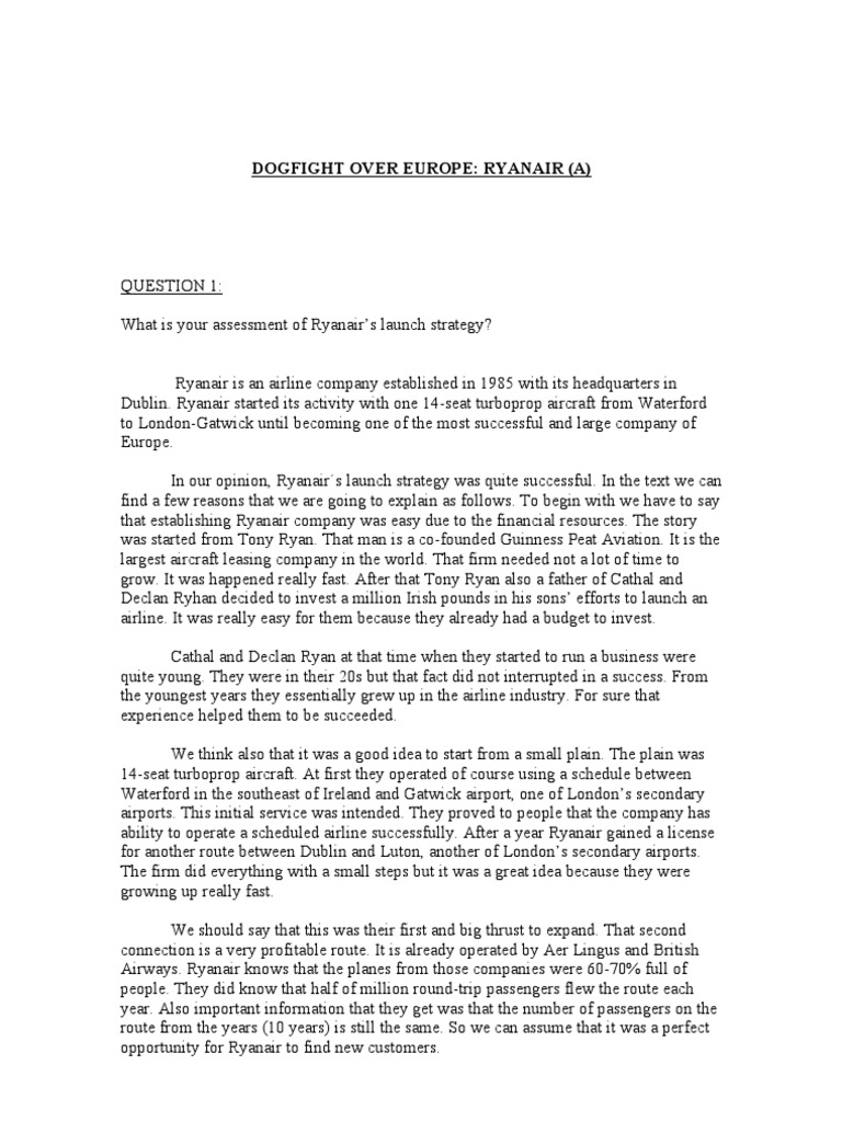 """dogfight over europe ryanair b and """"dogfight over europe: ryanair,"""" hbs teaching note 701-090 (2001) b where do successful strategies come from """"where do successful strategies come from."""