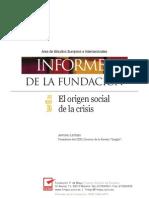 El Origen Social de La Crisis