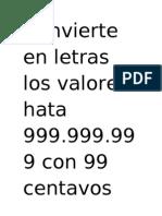Codigo en Visual Convierte en Letras Los Valores Hata 999.999.999,99