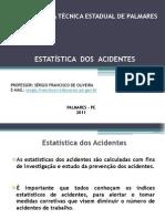 Estatística dos Acidentes Sérgio Oliveira - ETE Palmares - PE