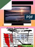 Cómo funciona un televisor LCD
