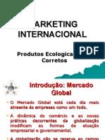 Marketing Internacional Para Produtos Eco Corretos