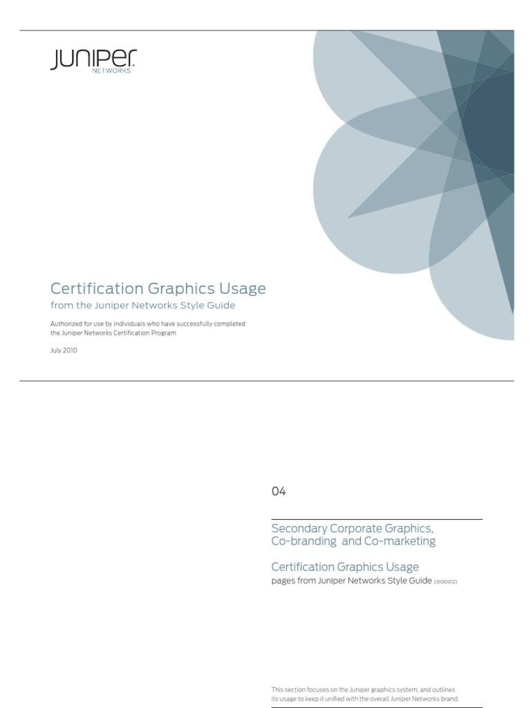 Juniper Networkscertification Styleguide072210 Certification
