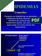 AULA DISLIPIDEMIA - RESUMO.ppt 2º semestre