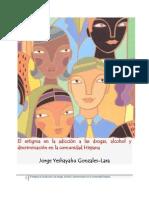 El estigma en la adicción a las drogas, alcohol y discriminación en la comunidad Hispana