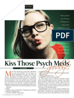 """KISS THOSE PSYCH MEDS GOODBYE!"""