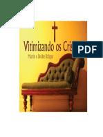 Vitimizando os Cristão-Martin e Deidre Bobgan