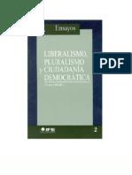 Mouffe - Liberalismo Pluralismo y Ciudadania Democratic A