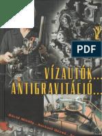 Egely György - Vízautók, Antigravitáció