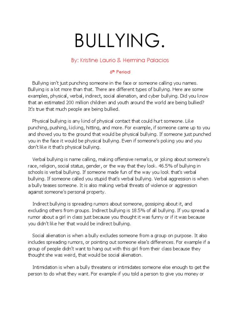 personal essay about bullying Essay example on bullying sample composition writing on bullying bullying common among teens almost a third of teens either were bullies or were bullied, a new study of 16,000 students.