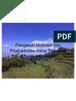 Pengaruh Motivasi Dan Produktivitas Kerja Terhadap Kinerja Karyawan